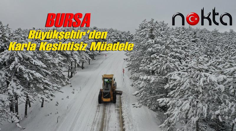 Bursa Büyükşehir'den karla kesintisiz mücadele