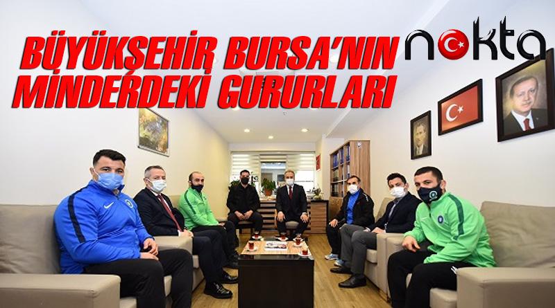 Büyükşehir Bursa'nın minderdeki gururları