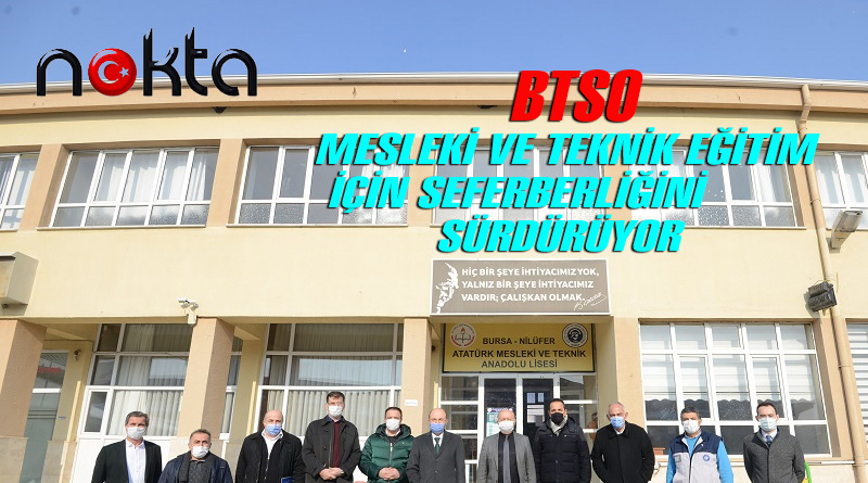 BTSO Mesleki ve Teknik Eğitim için seferberliğini sürdürüyor
